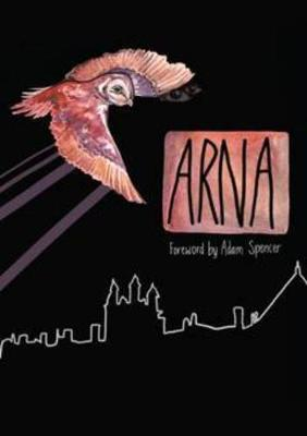 ARNA 2011: The Journal of the University of Sydney Arts Students Society book