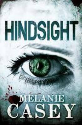 Hindsight by Melanie Casey