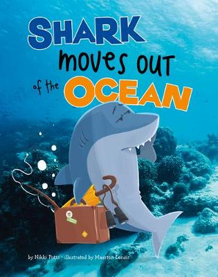 Shark Moves Out of the Ocean book