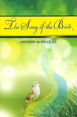 Song of the Bird by Anthony de Mello