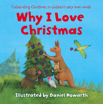 Why I Love Christmas by Daniel Howarth