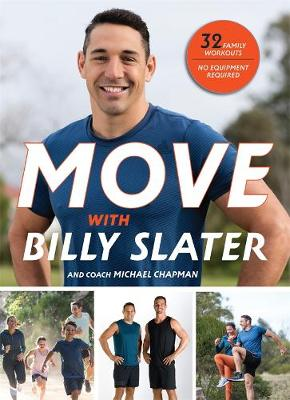 MOVE with Billy Slater by Billy Slater