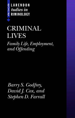 Criminal Lives by Barry S. Godfrey