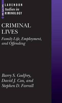 Criminal Lives by Barry S. Godfrey