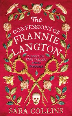 The Confessions of Frannie Langton: The Costa Book Awards First Novel Winner 2019 by Sara Collins