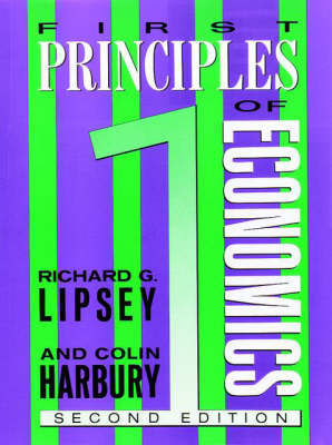 First Principles of Economics by C. D. Harbury