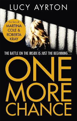 One More Chance: A gripping page-turner set in a women's prison book