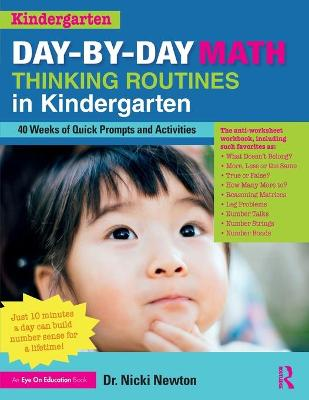 Day-by-Day Math Thinking Routines in Kindergarten: 40 Weeks of Quick Prompts and Activities book