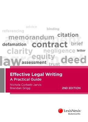 Effective Legal Writing: A Practical Guide by N Corbett-Jarvis