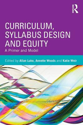 Curriculum, Syllabus Design and Equity by Allan Luke