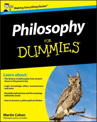 Philosophy for Dummies UK Edition by Martin Cohen