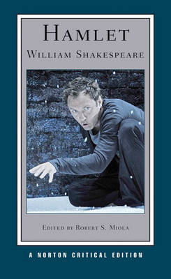Hamlet Norton Critical Editions Translated By Miola+awakening 2E NCE by Shakespeare