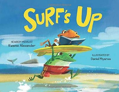 Surf's Up by Kwame Alexander