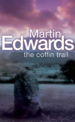 The The Coffin Trail by Martin Edwards