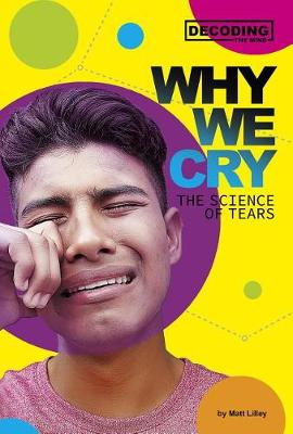 Why We Cry: The Science of Tears book