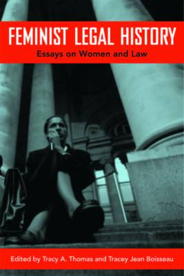 Feminist Legal History by Tracey Jean Boisseau