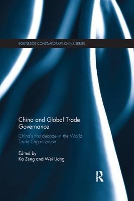 China and Global Trade Governance by Ka Zeng