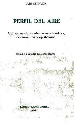 Perfil del Aire by Luis Cernuda
