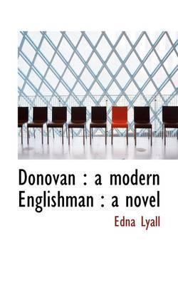Donovan: A Modern Englishman: A Novel by Edna Lyall