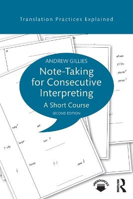 Note-taking for Consecutive Interpreting by Andrew Gillies