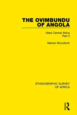 Ovimbundu of Angola by Merran Mcculloch