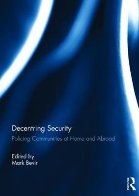 Decentring Security by Mark Bevir