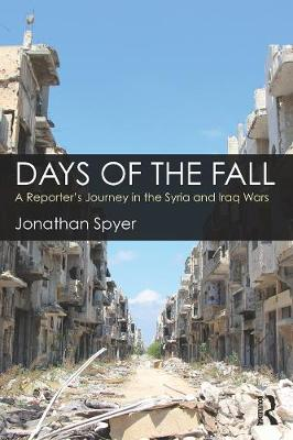 Days of the Fall by Jonathan Spyer