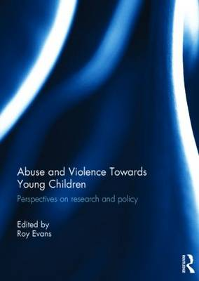 Abuse and Violence Towards Young Children book