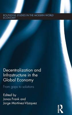 Decentralization and Infrastructure in the Global Economy by Jonas Frank