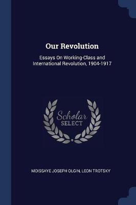 Our Revolution by Leon Trotsky
