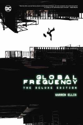Global Frequency The Deluxe Edition by Warren Ellis