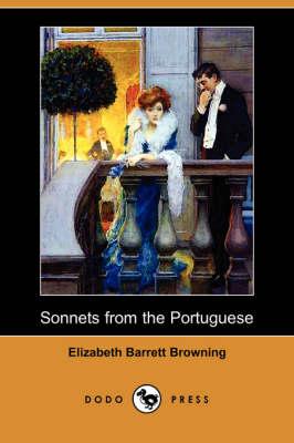 Sonnets from the Portuguese (Dodo Press) by Professor Elizabeth Barrett Browning