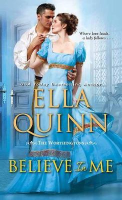 Believe in Me by Ella Quinn