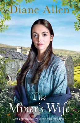 The Miner's Wife by Diane Allen