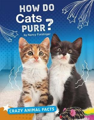 How Do Cats Purr? book