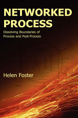 Networked Process by Helen Foster