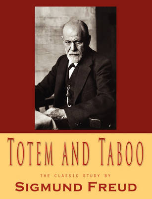 Totem and Taboo by John K. Smith