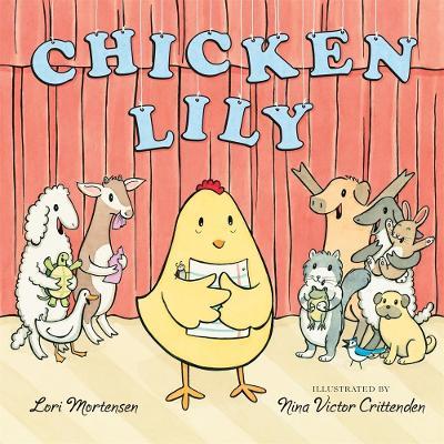 Chicken Lily by Lori Mortensen
