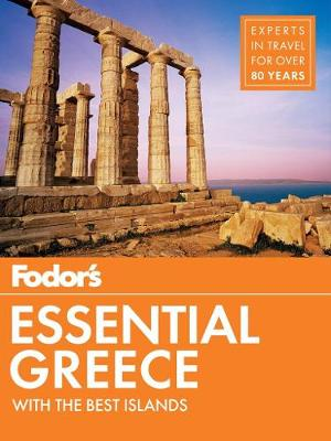 Fodor's Essential Greece by Fodor's Travel Guides