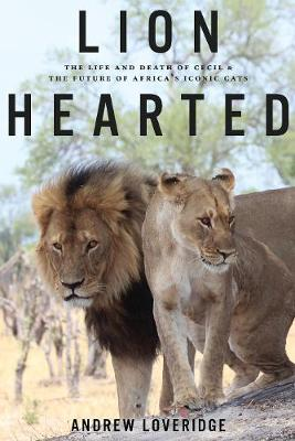 Lion Hearted by Andew Loveridge