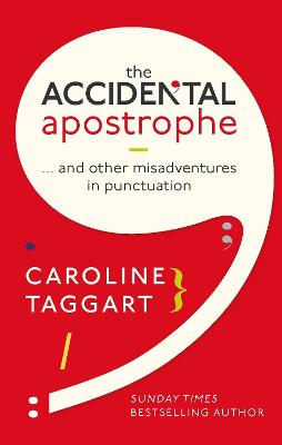 The Accidental Apostrophe by Caroline Taggart