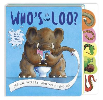 Who's in the Loo? by Jeanne Willis