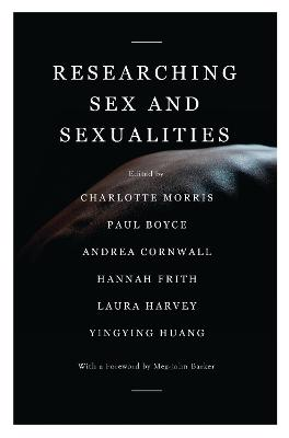 Researching Sex and Sexualities by Meg-John Barker