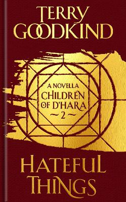 Hateful Things: The Children of D'Hara, episode 2 by Terry Goodkind