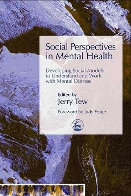 Social Perspectives in Mental Health by Jerry Tew