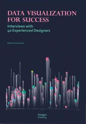 Data Visualization for Success by Steven Braun