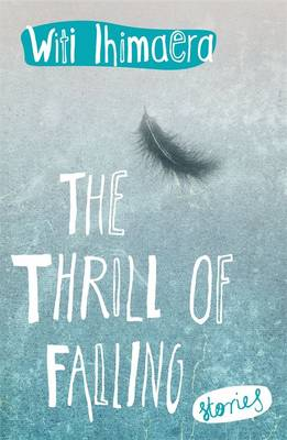 The Thrill of Falling by Witi Ihimaera