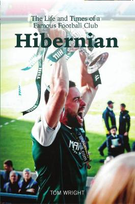 Hibernian by Tom Wright