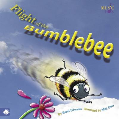 Flight of the Bumblebee by Hazel Edwards