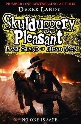 Last Stand of Dead Men by Derek Landy